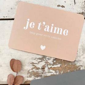 Carte postale Cinq Mai - Je T'aime trop